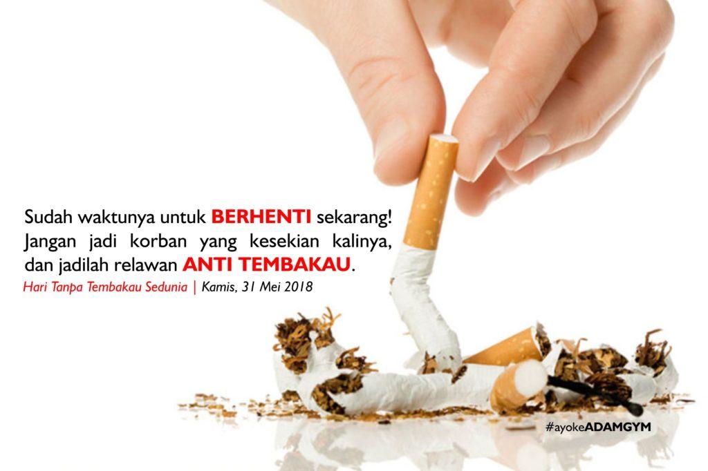 hari-tanpa-tembakau-sedunia-adamgym-indonesia-2018